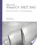 Microsoft Visual C Net 2003 Developer S Cookbook