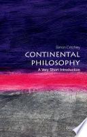 illustration du livre Continental Philosophy: A Very Short Introduction