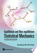 Equilibrium and Non equilibrium Statistical Mechanics