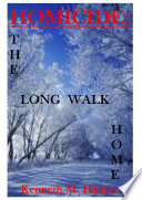 Homicide  the Long Walk Home