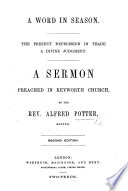 A Word In Season The Present Depression In Trade A Divine Judgment A Sermon On Amos Iii 6 Second Edition