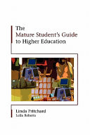 The Mature Student'S Guide To Higher Education