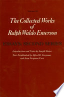 The Collected Works of Ralph Waldo Emerson  Essays  second series