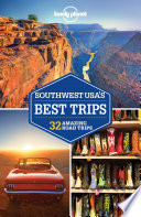 Lonely Planet Southwest USA s Best Trips