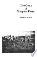 The Guns of Harpers Ferry