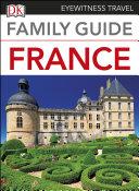 DK Eyewitness Family Guide France Book