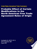 Probable Effect of Certain Modifications to the North American Free Trade Agreement Rules of Origin  Inv  NAFTA 103 014