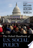 The Oxford Handbook of U S  Social Policy