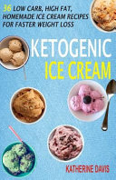 Ketogenic Ice Cream