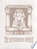 The Mysterious Sphinx