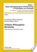 Children Philosophize Worldwide : inquiry has proven to be an internationally...