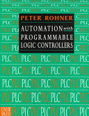 Automation with Programmable Logic Controllers