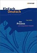 Der Prozess   Neubearbeitung  EinFach Deutsch Unterrichtsmodelle