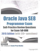 Oracle Java SE8 Programmer Exam Self Practice Review Questions for Exam 1z0 808