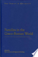 Families in the Greco Roman World