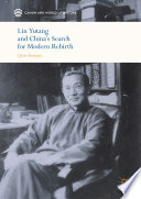 Lin Yutang And China S Search For Modern Rebirth