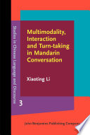 Multimodality  Interaction and Turn taking in Mandarin Conversation