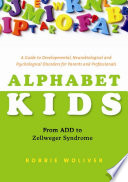 Alphabet Kids   From ADD to Zellweger Syndrome