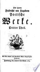 Des Herrn Friedrichs Von Hagedorn Poetische Werke: Th. Oden und Lieder. Abhandlungen von der Liedern der alten Griechen