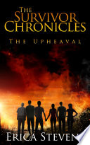 The Survivor Chronicles  Book 1  The Upheaval  Serial Story  1