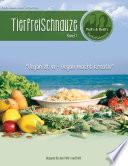 TierfreiSchnauze Band 1
