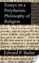 Essays on a Polytheistic Philosophy of Religion