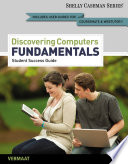 Discovering Computers  Fundamentals   Student Success Guide