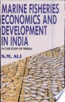 Marine Fisheries Economics and Development in India