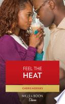 Feel The Heat  Mills   Boon Kimani   Southern Loving  Book 1