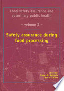 Food Safety Assurance And Veterinary Public Health Safety Assurance During Food Processing