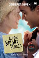 All The Bright Places  Tempat Tempat Terang