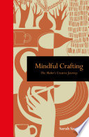 Mindful Crafting : create something new, crafting helps...