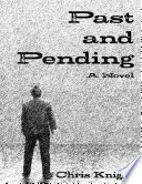Past and Pending