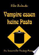 Vampire essen keine Pasta