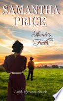 Annie s Faith  Amish Romance Secrets Book 2