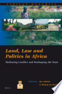Land Law And Politics In Africa