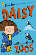 Daisy And The Trouble With Zoos : mum has invited her best friends,...