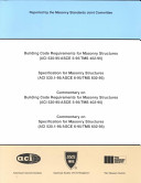 Building Code Requirements for Masonry Structures  ACI 530 95 ASCE 5 95 TMS 402 95    Specification for Masonry Structures  ACI 530 1 95 ASCE 6 95 TMS 602 95    Commentary on Building Code Requirements for Masonry Structures  ACI 530 95 ASCE 5 95 TMS 402 95    Commentary on Specifications for Masonry Structures  ACI 530 1 95 ASCE 6 95 TMS 602 95