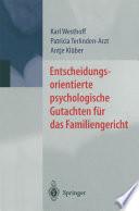Entscheidungsorientierte psychologische Gutachten für das Familiengericht