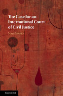 The Case for an International Court of Civil Justice