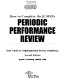 How to Complete the JCAHO s Periodic Performance Review