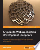 AngularJS Web Application Development Blueprints