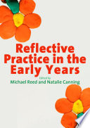 Reflective Practice in the Early Years