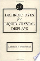 Dichroic Dyes For Liquid Crystal Displays book