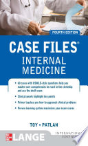 Case Files Internal Medicine  Fourth Edition