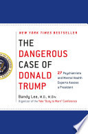 The Dangerous Case of Donald Trump Book Cover