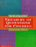 Scholastic Treasury of Quotations for Children
