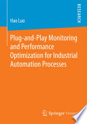 Plug and Play Monitoring and Performance Optimization for Industrial Automation Processes