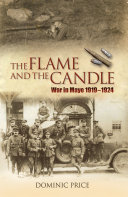 The Flame And The Candle : during the war of independence and...