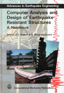 Computer analysis and design of earthquake resistant structures